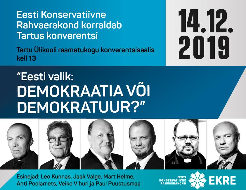 EKRE korraldab Tartus demokraatia teemalise konverentsi